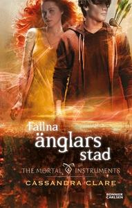 Fallna änglars stad (e-bok) av Cassandra Clare,