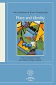 Place and Identity: A New Landscape of Social and Political Change in Sweden