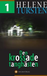 Den krossade tanghästen (e-bok) av Helene Turst