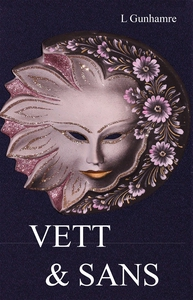 VETT & SANS (e-bok) av Lennart Gunhamre