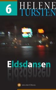 Eldsdansen (e-bok) av Helene Tursten