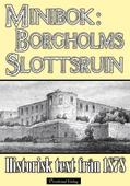 Minibok: Borgholms slottsruin