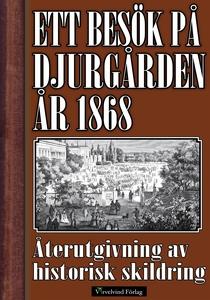 Ett besök på Djurgården sommaren 1868 (e-bok) a