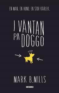 I väntan på Doggo (e-bok) av Mark B. Mills