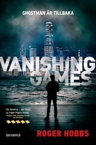 Vanishing games (e-bok) av Roger Hobbs