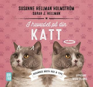 I huvudet på din katt (ljudbok) av Susanne Hell