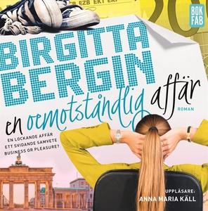 En oemotståndlig affär (ljudbok) av Birgitta Be