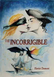 The Incorrigible (e-bok) av Harriet Dumont