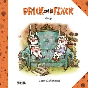 Prick och Fläck degar (e-bok) av Lotta Geffenbl