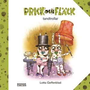 Prick och Fläck tandtrollar (e-bok) av Lotta Ge