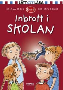 Inbrott i skolan (e-bok) av Helena Bross