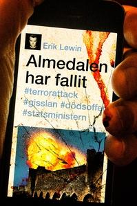 Almedalen har fallit (ljudbok) av Erik Lewin