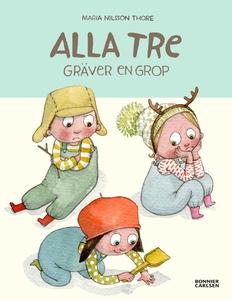 Alla tre gräver en grop (e-bok) av Maria Nilsso