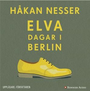 Elva dagar i Berlin (ljudbok) av Håkan Nesser
