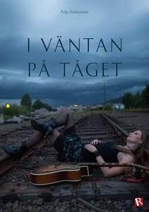 I väntan på tåget (e-bok) av Pirjo Holmström