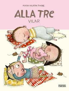Alla tre vilar (e-bok) av Maria Nilsson, Maria