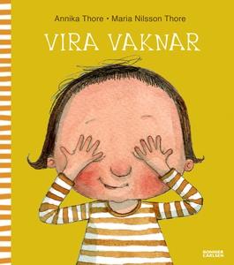 Vira vaknar (e-bok) av Maria Nilsson Thore, Mar
