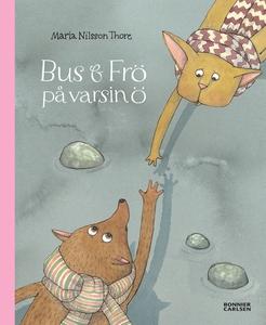 Bus och Frö på varsin ö (e-bok) av Maria Nilsso