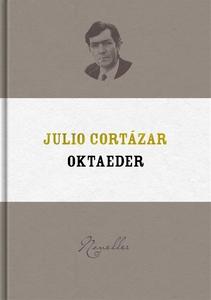 Oktaeder (e-bok) av Julio Cortázar