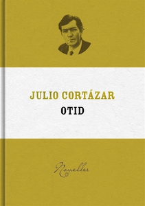 Otid (e-bok) av Julio Cortázar