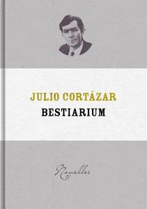 Bestiarium (e-bok) av Julio Cortázar