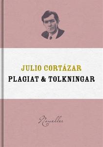 Plagiat och tolkningar (e-bok) av Julio Cortáza