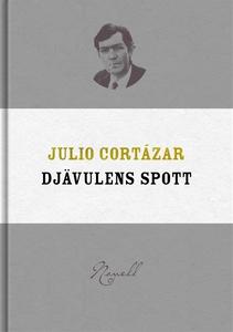 Djävulens spott (e-bok) av Julio Cortázar