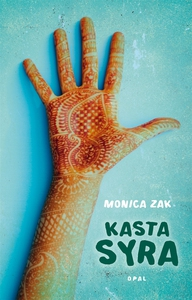 Kasta syra (e-bok) av Monica Zak