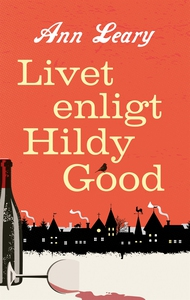 Livet enligt Hildy Good (e-bok) av Ann Leary