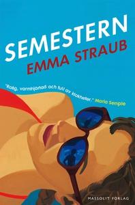 Semestern (e-bok) av Emma Straub