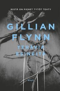 Teräviä esineitä (e-bok) av Gillian Flynn