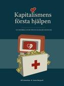 Kapitalismens första hjälpen: En defibrillator för en klokare ekonomi