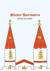 Slottet Barnatro (e-bok) av Hans Hallebo