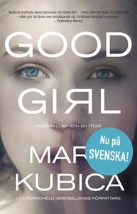 Good Girl - Ingenting är som du tror (e-bok) av