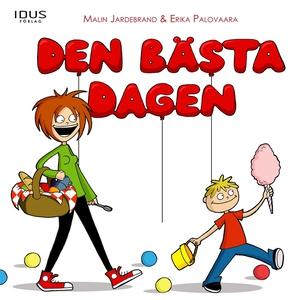 Den bästa dagen (e-bok) av Malin Jardebrand