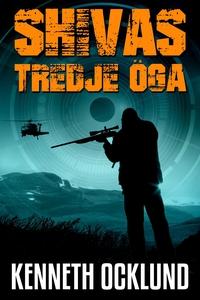 Shivas tredje öga (e-bok) av Kenneth Ocklund