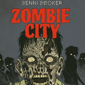 Zombie city 1: De dödas stad (ljudbok) av Benni
