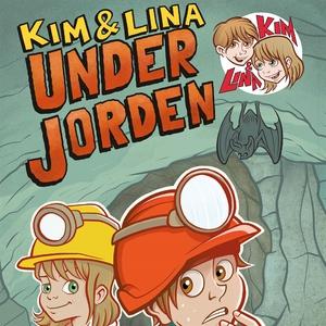 Kim & Lina under jorden (ljudbok) av Torsten Be