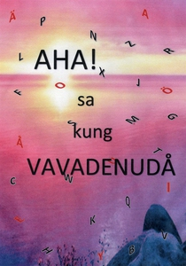 AHA! sa kung VAVADENUDÅ (e-bok) av Marianne Gut
