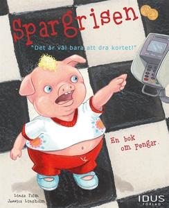 Spargrisen (e-bok) av Linda Palm