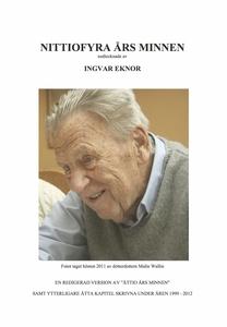 Nittiofyra års minnen (e-bok) av Ingvar Eknor
