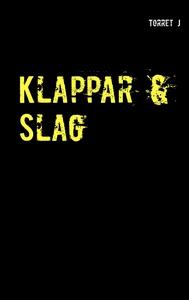Klappar & Slag: Jag kommer aldrig att glömma, a