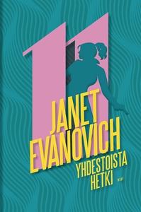 Yhdestoista hetki (e-bok) av Janet Evanovich