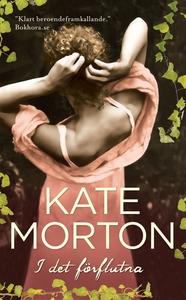 I det förflutna (e-bok) av Kate Morton