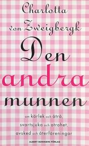 Den andra munnen (e-bok) av Charlotta von, Char