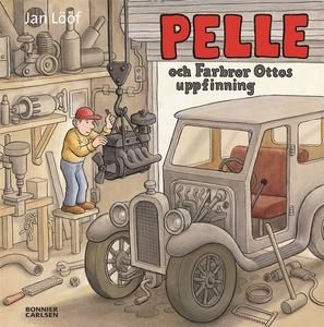 Pelle och Farbror Ottos uppfinning (e-bok) av J