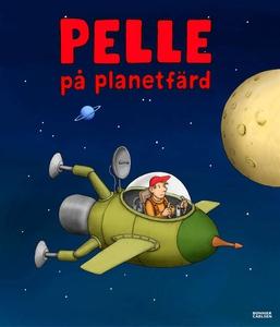 Pelle på planetfärd (e-bok) av Jan Lööf