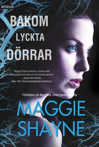 Bakom lyckta dörrar (e-bok) av Maggie Shayne