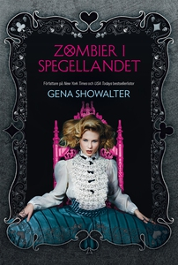 Zombier i Spegellandet (e-bok) av Gena Showalte