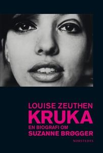 Kruka : En biografi om Suzanne Brøgger (e-bok)